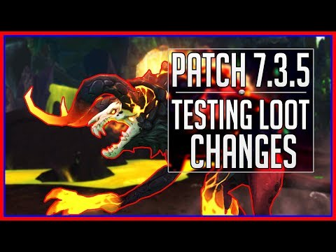 WoW's Patch 7.3.5 Loot Changes - PTR Split Testing