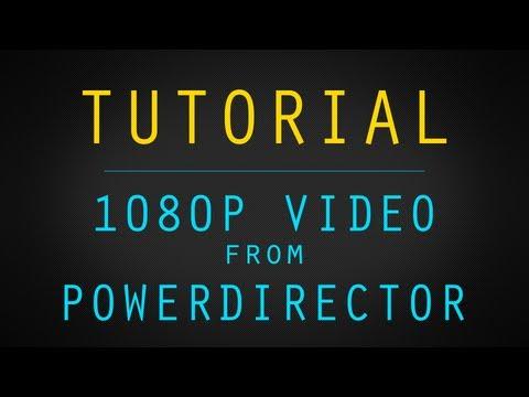 Export 1080p Video from PowerDirector