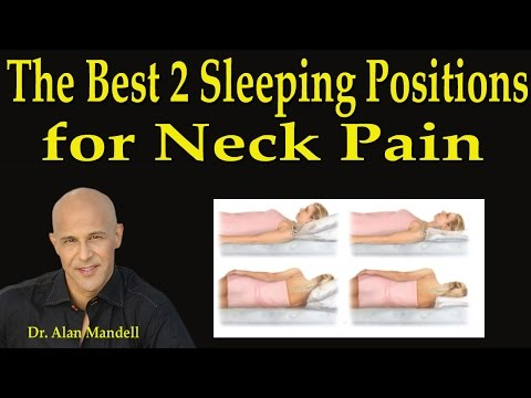 The 2 Best Sleeping Positions for Neck Pain - Dr Mandell
