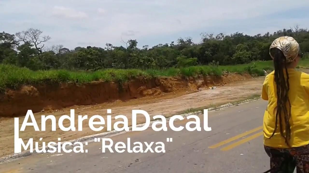 Relaxa : Andréia Dacal (Afirmativa - 2010)