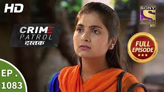 Crime Patrol Dastak - Ep 1083 - Full Episode - 12th July, 2019