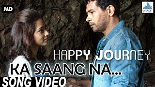 Ka Saang Na Song Video - Happy Journey | Marathi Songs 2015 | Atul Kulkarni, Pallavi Subhash