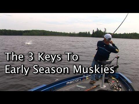 The 3 Keys To Early Season Muskies