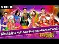 Khelaiya Vol 1 Non Stop Raas Garba Part 2 New Gujarati Dandi