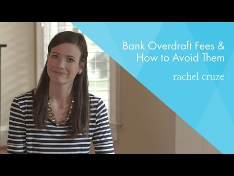 Bank Overdraft Fees and How to Avoid Them