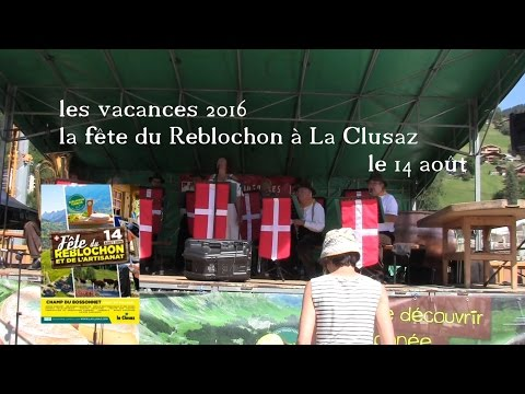 vacances 2016 - 14 août - la fête du Reblochon à La Clusaz
