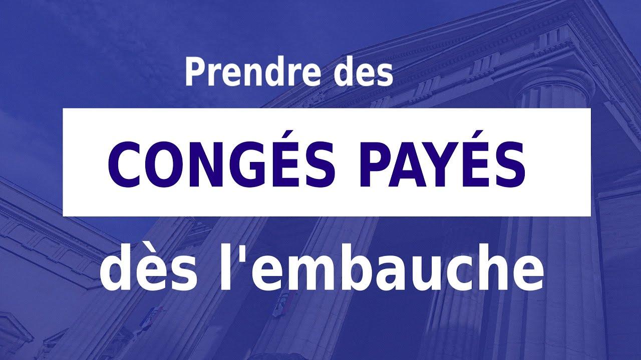 PRENDRE DES CONGÉS PAYÉS DÈS L'EMBAUCHE