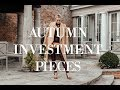 5 AUTUMN INVESTMENT PIECES   // & How To Style Them   //  Fashion Mumblr