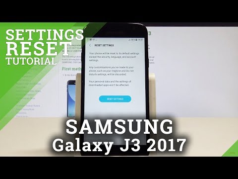 SAMSUNG Galaxy J3 2017 RESET SETTINGS / Restore Default Configuration