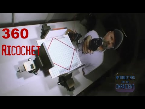 360 Ricochet - Mythbusters for the Impatient