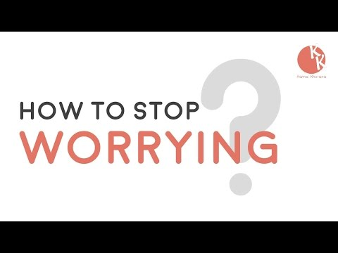How to Stop Worrying ? कैसे चिंता करना बंद करे || Please Watch Everyone Person