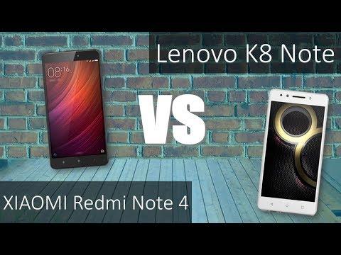 Xiaomi Redmi Note 4  VS Lenovo K8 Note