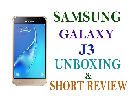 Samsung Galaxy J3 Unboxing And Short Review