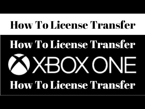 How to License Transfer on Xbox Box One UPDATED