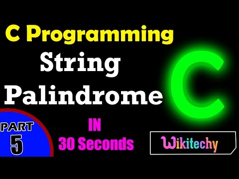 C Program to Find the String as a Palindrome | String Palindrome in C | C Interview Questions