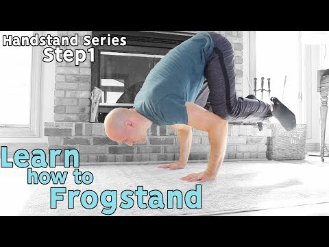 Frog Stand Progression | Learn The Handstand! (Step 1)