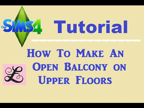 The Sims 4: Tutorial - How To Make An Open Balcony on Upper Floors