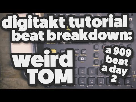DIGITAKT TUTORIAL (beat breakdown) [a 909 beat a day] 2