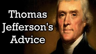 10 Tips From Thomas Jefferson