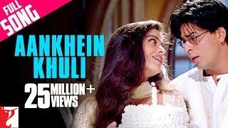 Aankhein Khuli - Full Song | Mohabbatein | Shah Rukh Khan | Aishwarya Rai