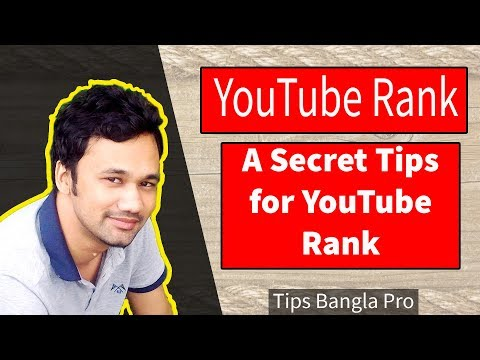 How to rank youtube channel with a secret tips by tips bangla pro