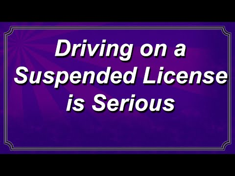 Driving on a Suspended License is Serious