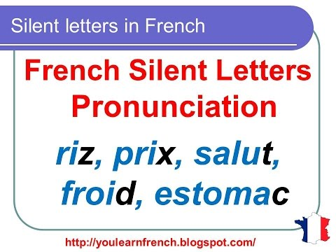 French Lesson 136 - Silent letters in French - Pronunciation - How to pronounce French words