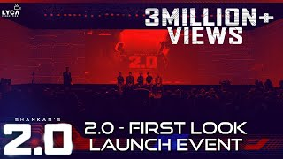 2.0 - First Look Launch Event | Rajinikanth, Akshay Kumar | Shankar | A.R. Rahman
