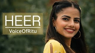 Heer | Female Cover Version by @VoiceOfRitu | Ritu Agarwal
