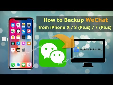 How to Backup WeChat from iPhone X / 8 (Plus) / 7 (Plus)