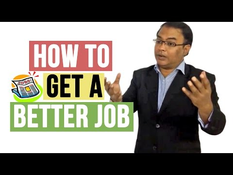 Keys to Getting a Better Job