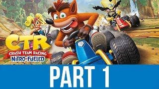 Crash Team Racing Nitro Fueled Gameplay Walkthrough Part 1 - Adventure Mode (ctr Remake)