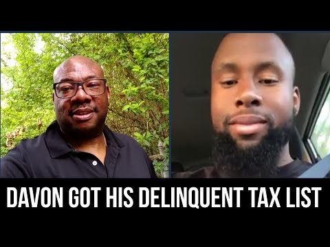 Davon just got his delinquent tax list of properties by watching the videos!
