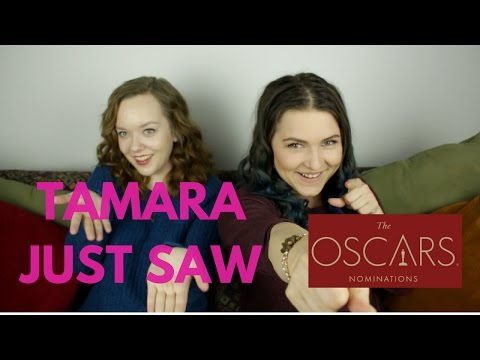 Tamara Just Saw - The Oscar Nominations