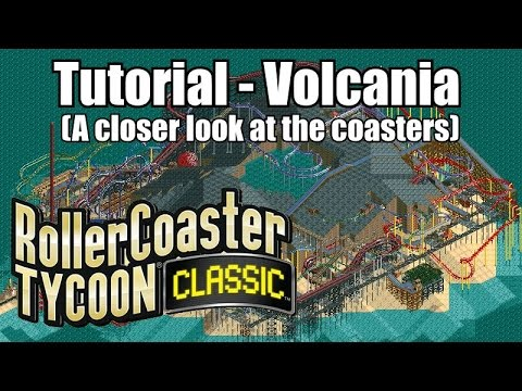 Roller Coaster Tycoon Classic - Tutorial - A closer look at Volcania's Coasters