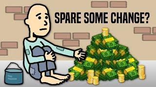 Strangers Gave Me $1,000,000 - Beggar Life