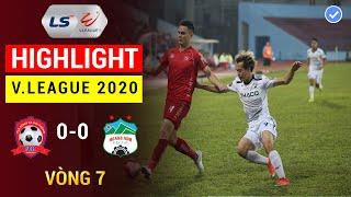 Higlight Hải Phòng - Hoàng Anh Gia Lai | Hòa Đáng Tiếc | Vòng 7 V.League 2020 | Bóng Đá 360