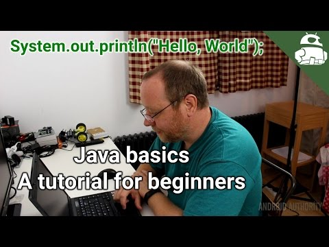 Java basics: a tutorial for beginners