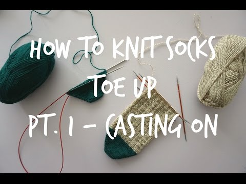 How to Knit Toe Up Socks - Part 1: Casting on!