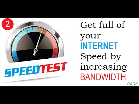 #2: How To Increase Internet Speed By Using Full Bandwidth In Windows ? - RARK