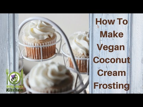 How To Make Vegan Coconut Cream Frosting  - recipe video