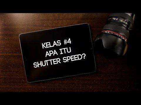Belajar Fotografi: Apa itu Shutter Speed? Dan Cara Kerja Shutter Speed | Kelas Fotografi Online #4