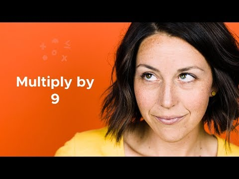 Two fast ways to multiply by 9