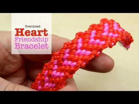 DIY Oversized Heart Friendship Bracelet