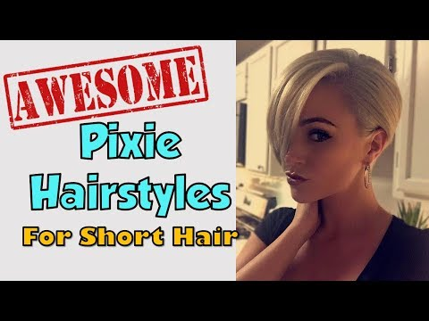 Pixie Haircuts For Short Hair Styles 2018
