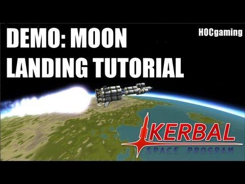 Demo: Moon Landing Tutorial - Kerbal Space Program