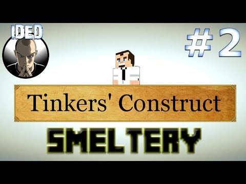 Tinkers Construct Tutorial - Smeltery - Minecraft Mod