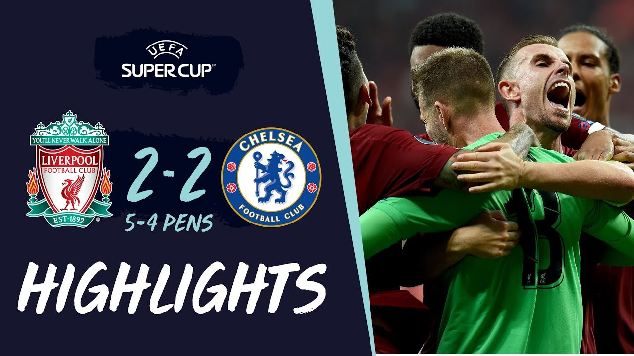 Super Cup Highlights | Penalty-hero Adrian secures Reds' win in Istanbul | Liverpool vs Chelsea