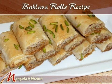 Baklava Rolls Recipe by Manjula