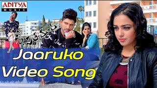 Jaaruko Video Song - S/o Satyamurthy Video Songs - Allu Arjun, Samantha, Nithya Menon